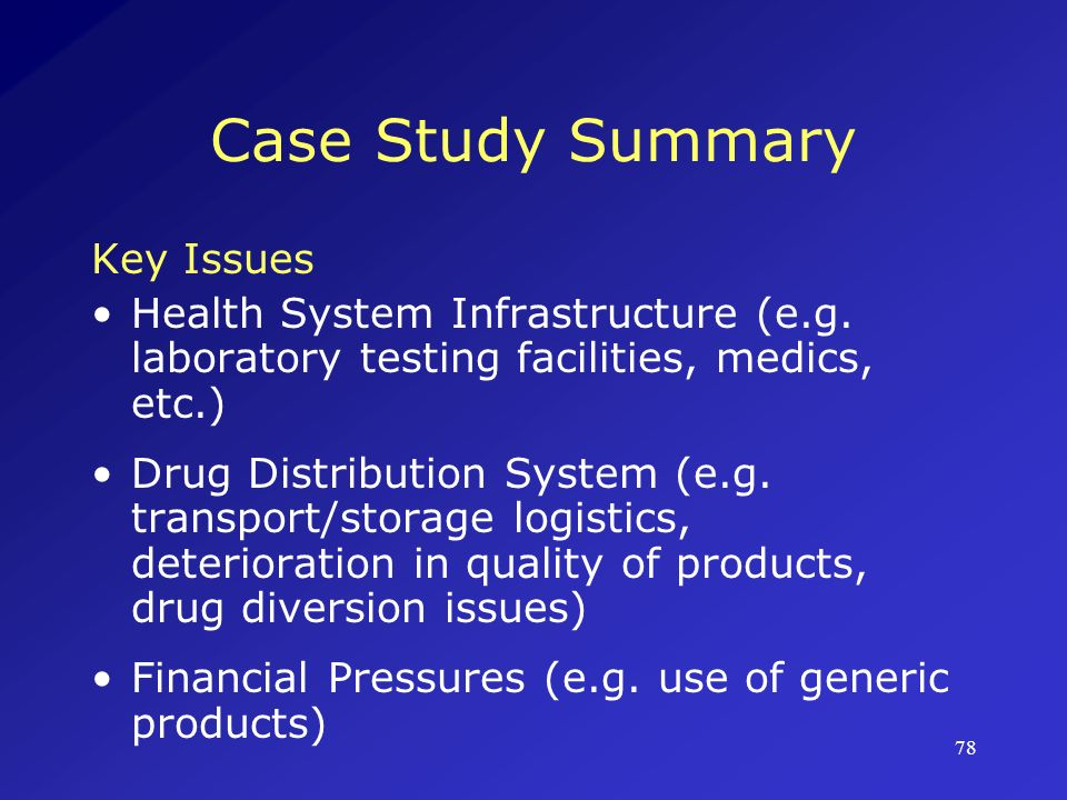 Case Study Summary Key Issues