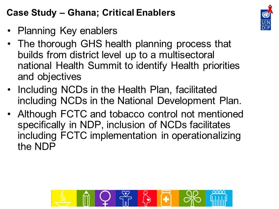 Case Study – Ghana; Critical Enablers