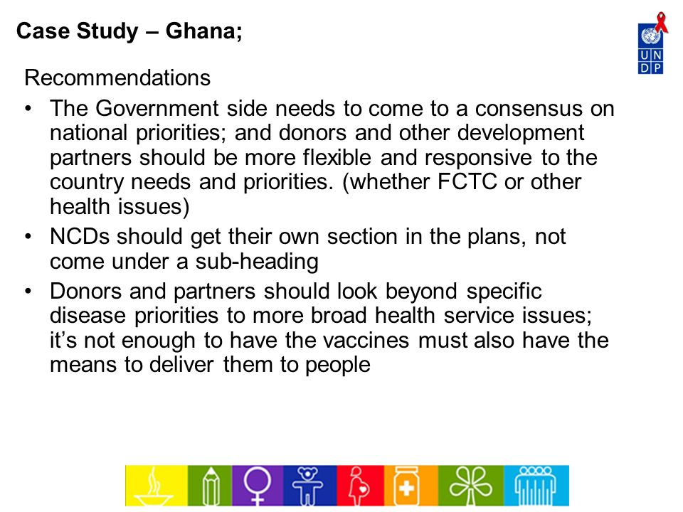 Case Study – Ghana; Recommendations.
