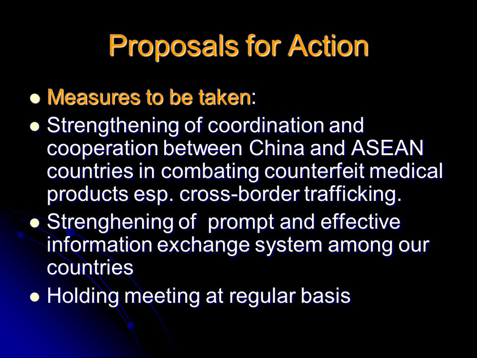 Proposals for Action Measures to be taken: