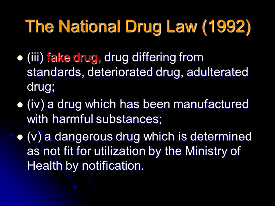The National Drug Law (1992)