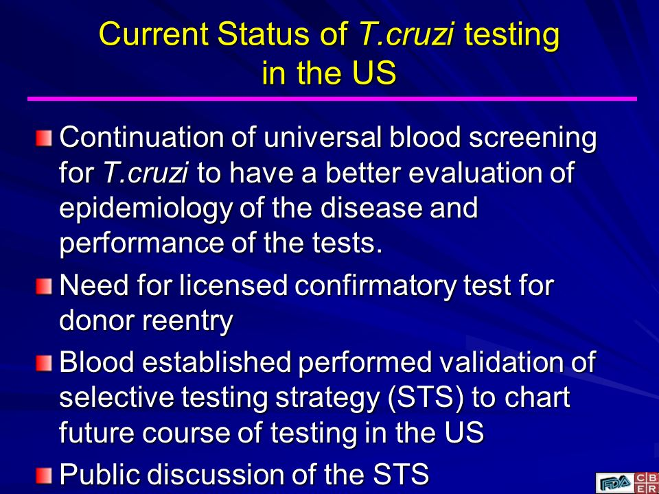 Current Status of T.cruzi testing in the US
