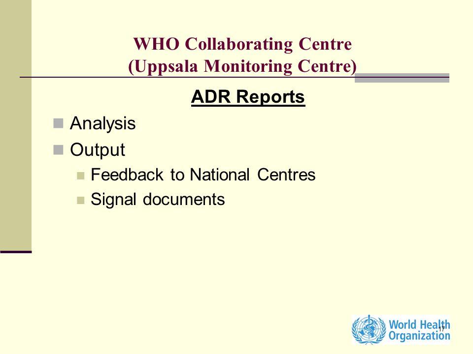 WHO Collaborating Centre (Uppsala Monitoring Centre)