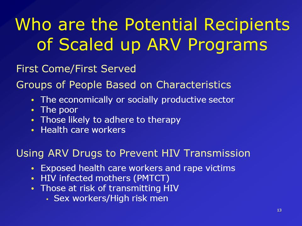 Who are the Potential Recipients of Scaled up ARV Programs
