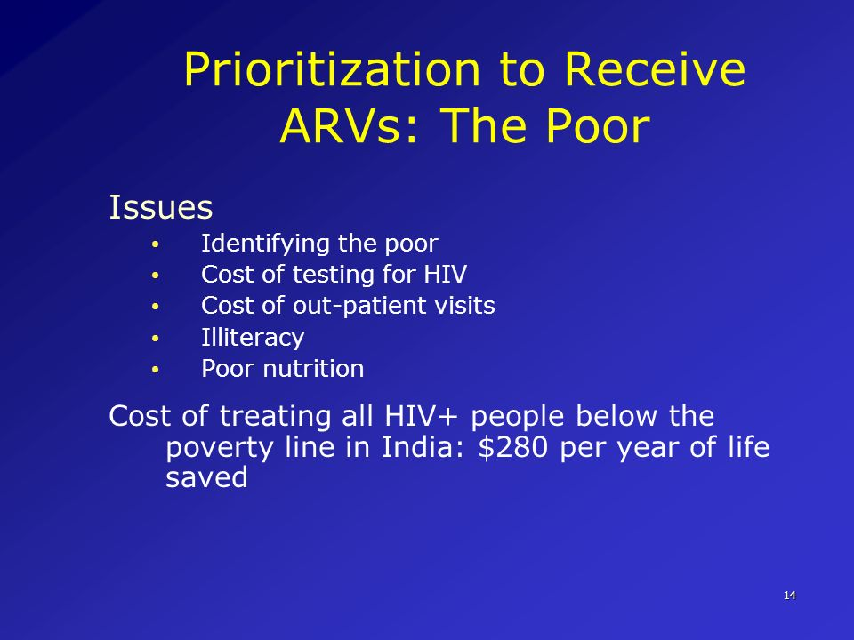 Prioritization to Receive ARVs: The Poor