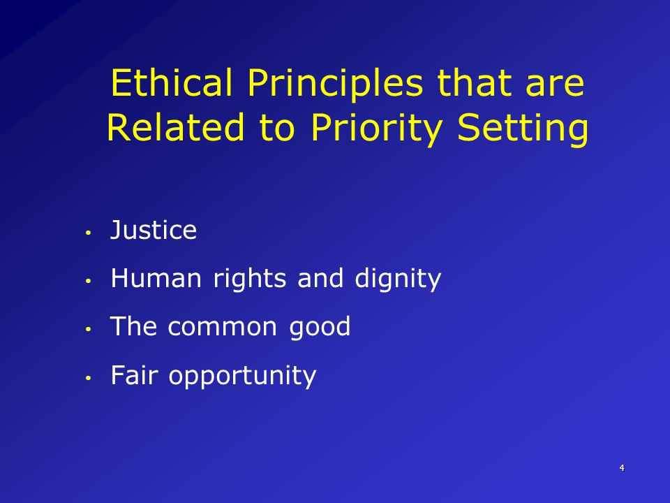 Ethical Principles that are Related to Priority Setting