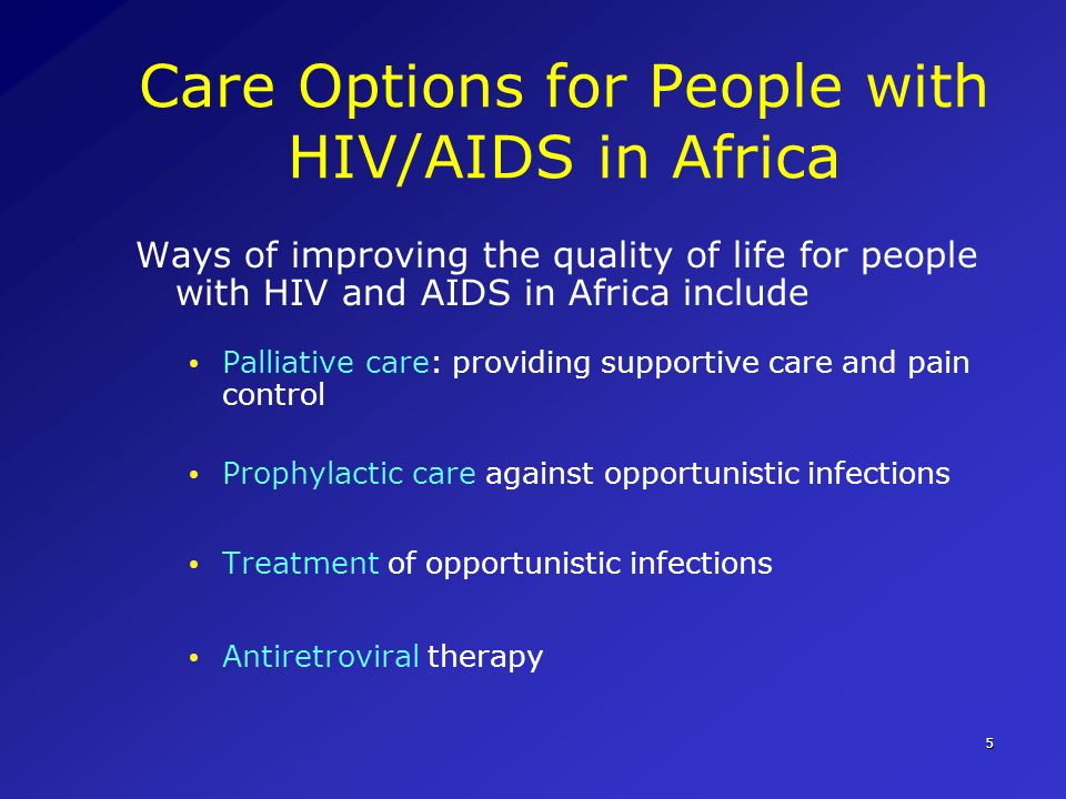 Care Options for People with HIV/AIDS in Africa