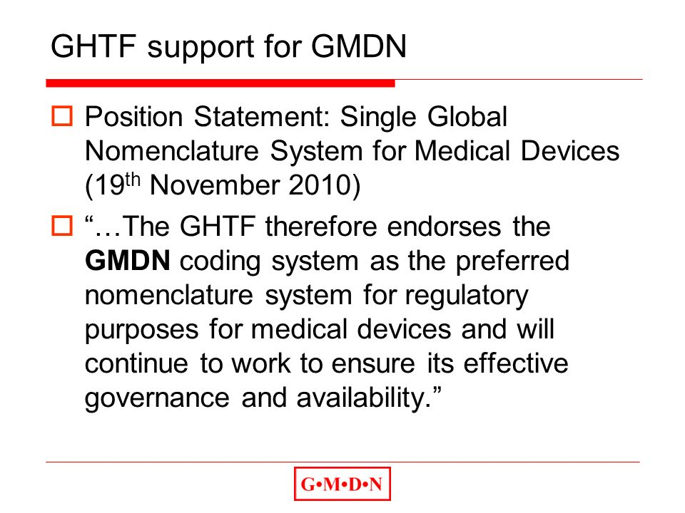 GHTF support for GMDN Position Statement: Single Global Nomenclature System for Medical Devices (19th November 2010)