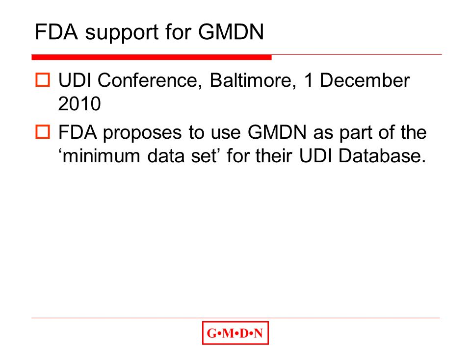 FDA support for GMDN UDI Conference, Baltimore, 1 December 2010