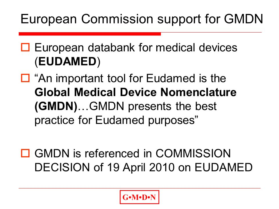European Commission support for GMDN