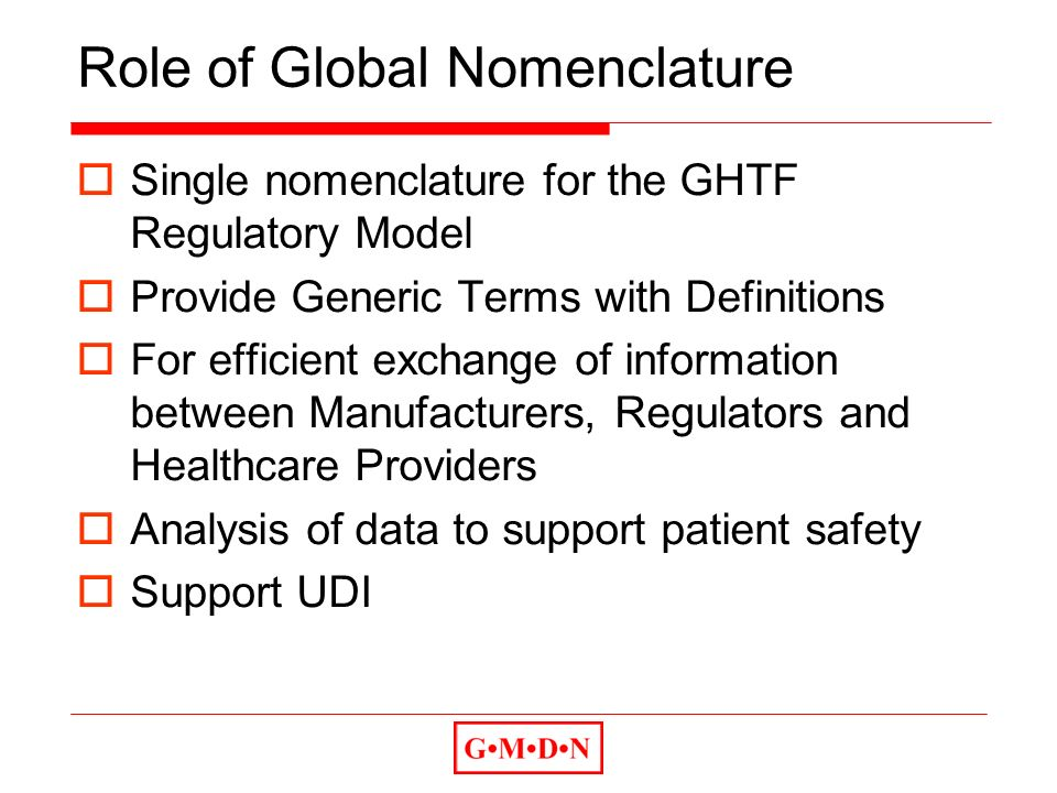 Role of Global Nomenclature