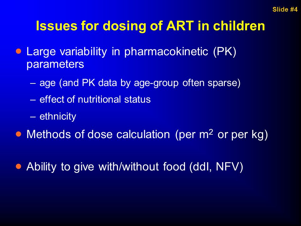 Issues for dosing of ART in children