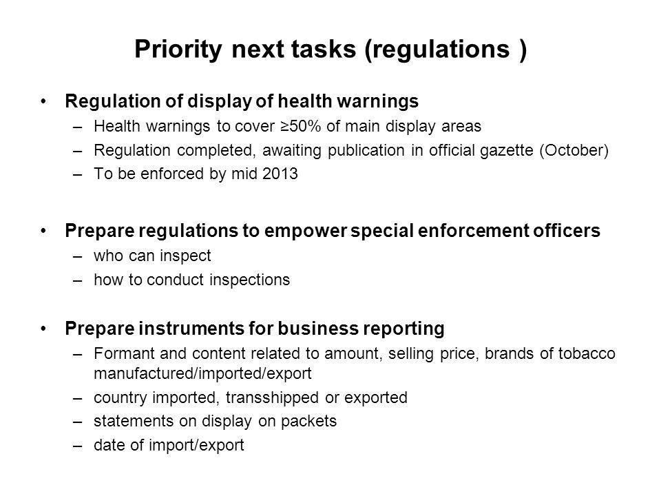 Priority next tasks (regulations )