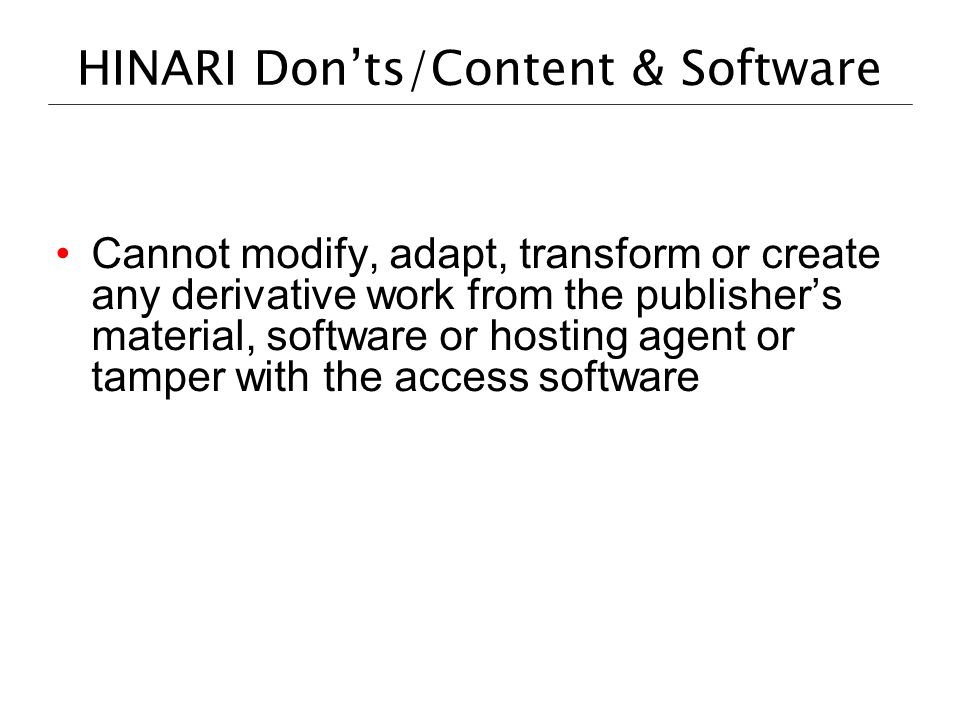 HINARI Don'ts/Content & Software