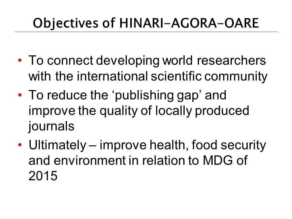 Objectives of HINARI-AGORA-OARE