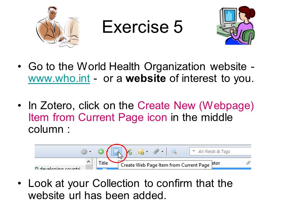 Exercise 5 Go to the World Health Organization website - www.who.int - or a website of interest to you.
