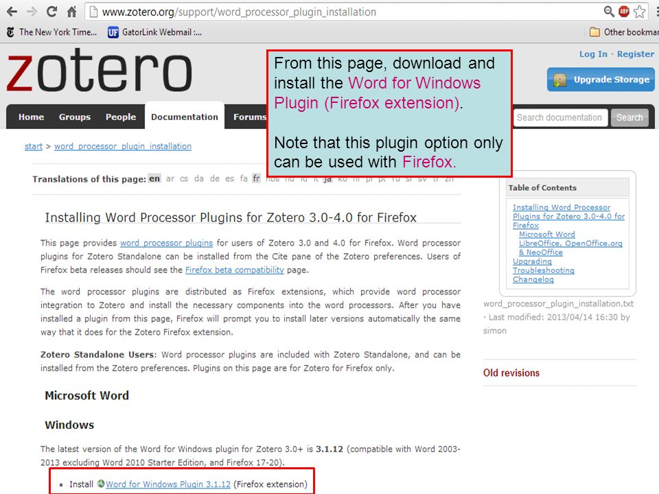 From this page, download and install the Word for Windows Plugin (Firefox extension).