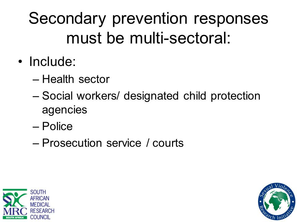 Secondary prevention responses must be multi-sectoral: