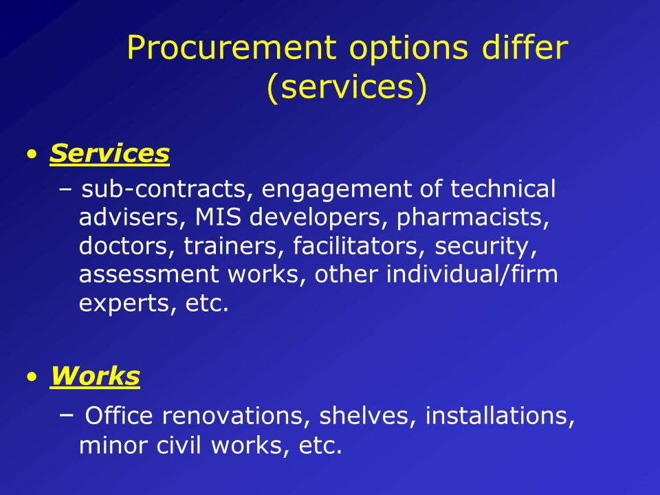 Procurement options differ (services)