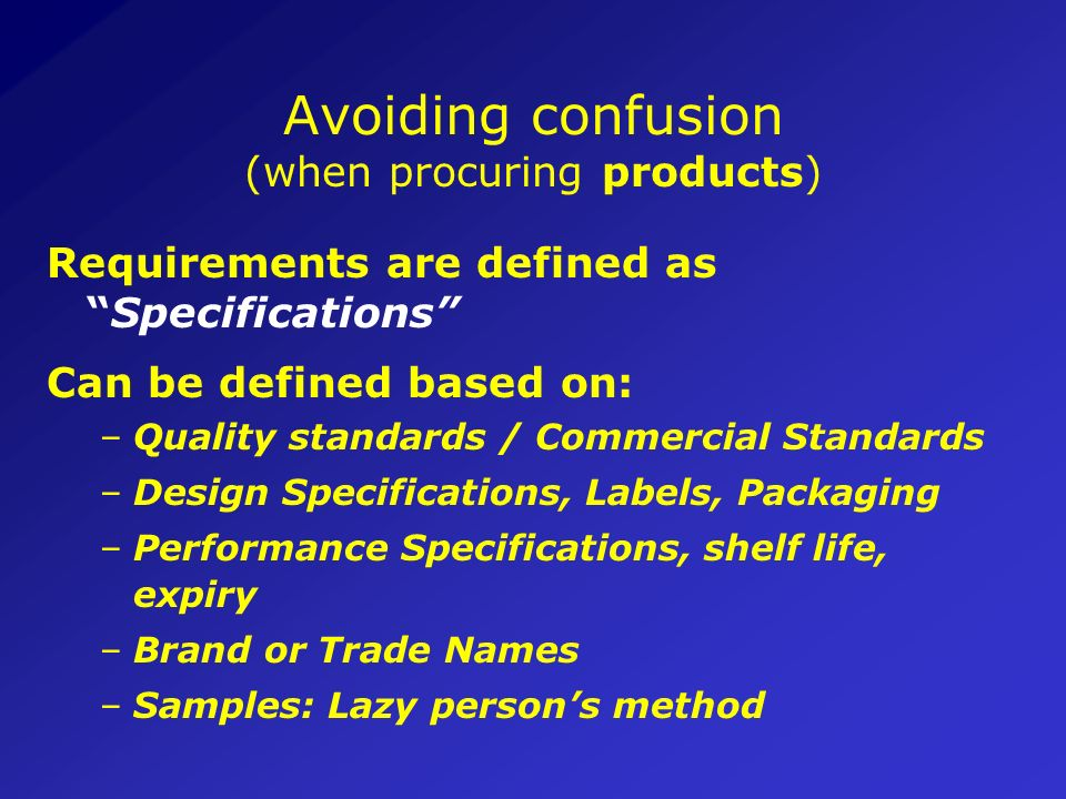 Avoiding confusion (when procuring products)