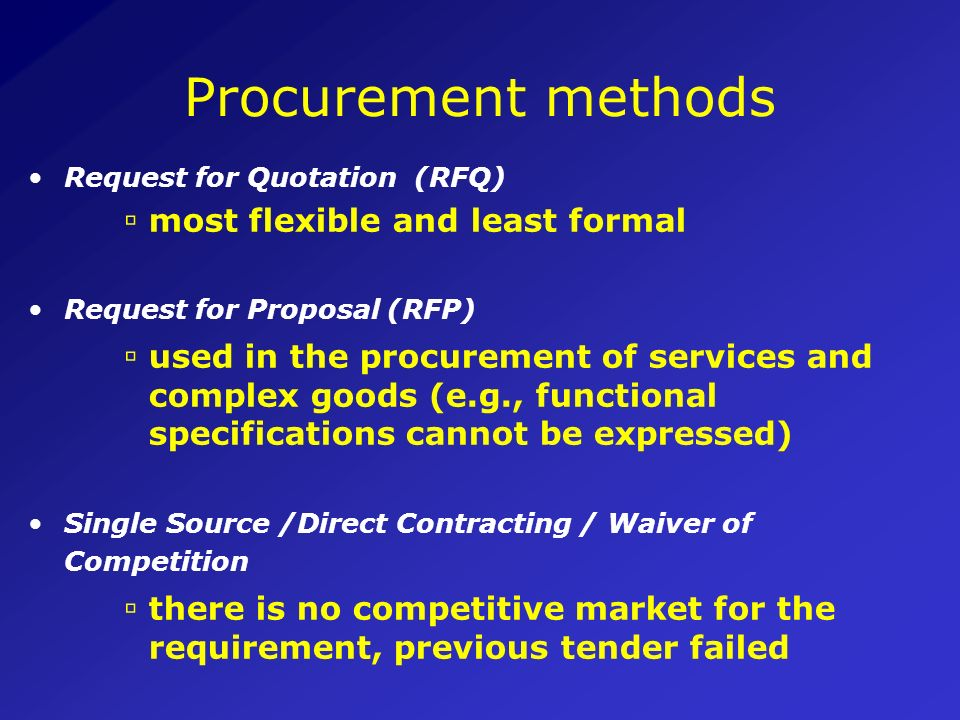 Procurement methods most flexible and least formal
