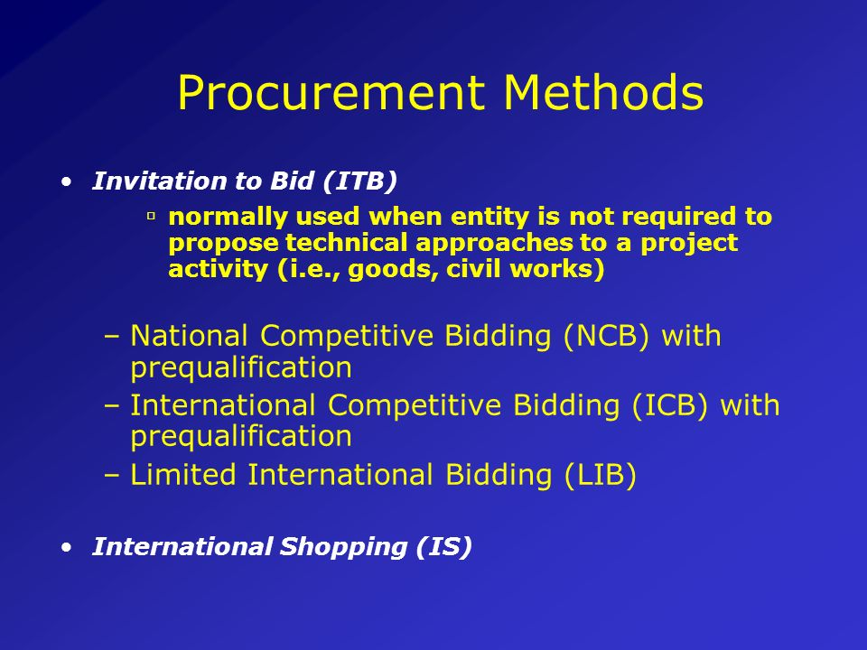 Procurement Methods Invitation to Bid (ITB)