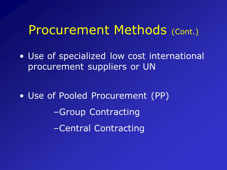 Procurement Methods (Cont.)