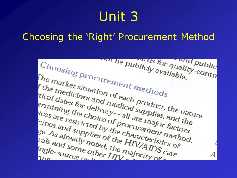 Choosing the 'Right' Procurement Method