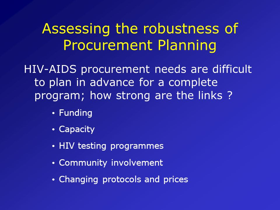 Assessing the robustness of Procurement Planning