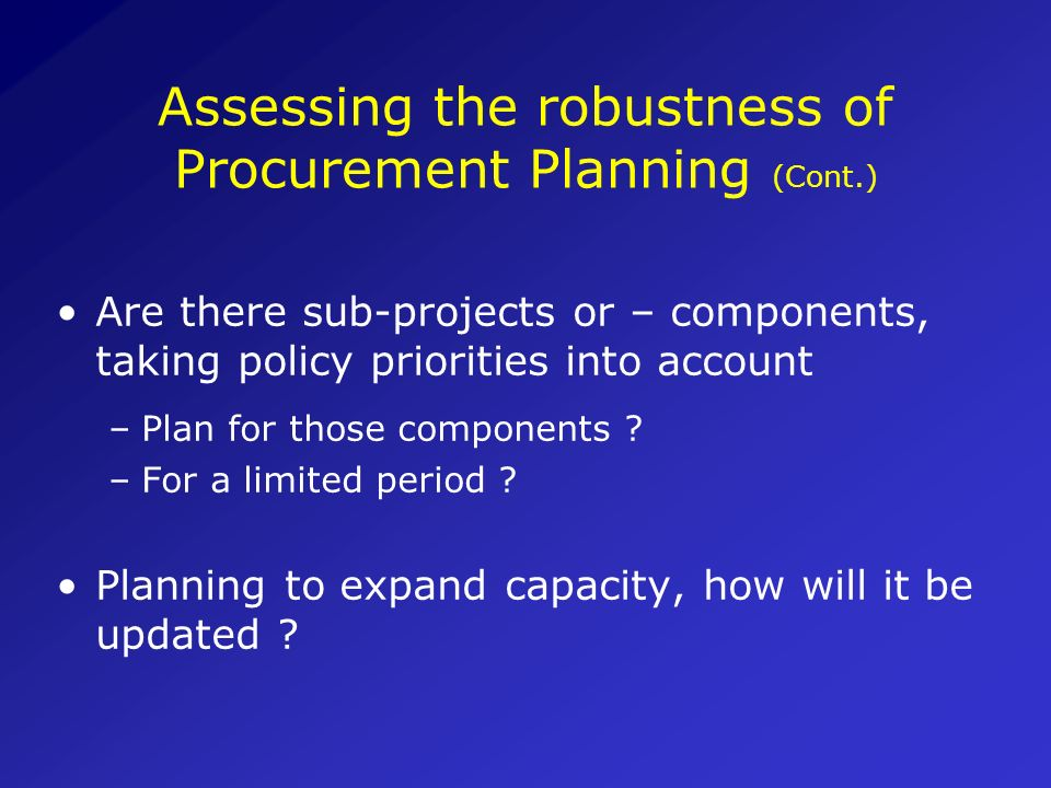 Assessing the robustness of Procurement Planning (Cont.)