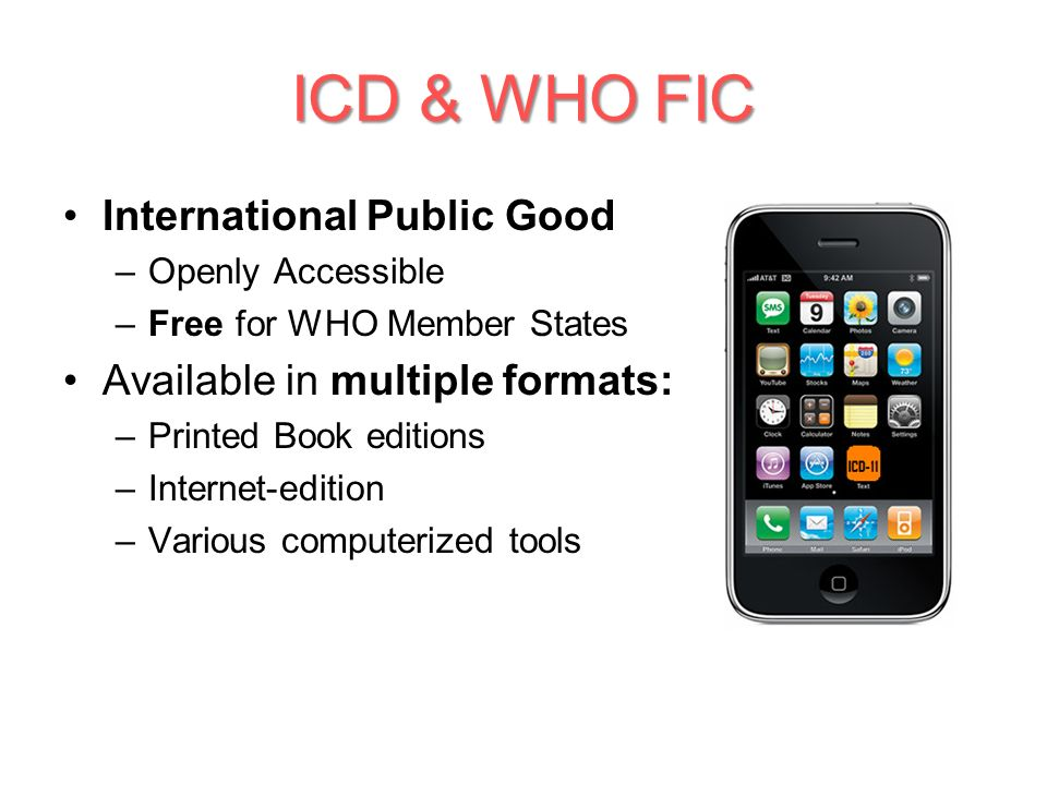 ICD & WHO FIC International Public Good Available in multiple formats: