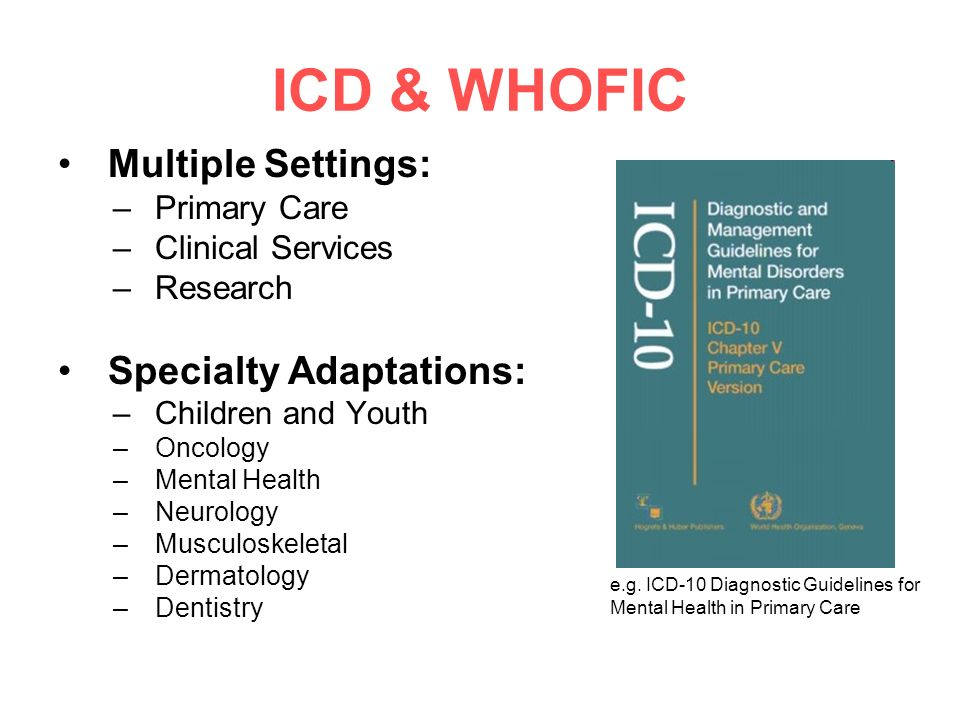 ICD & WHOFIC Multiple Settings: Specialty Adaptations: Primary Care