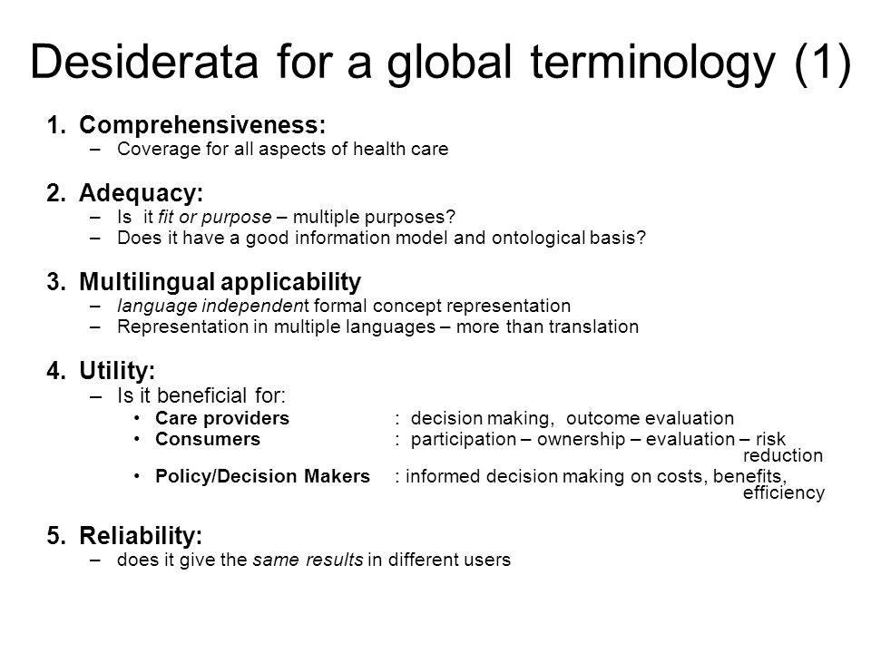 Desiderata for a global terminology (1)