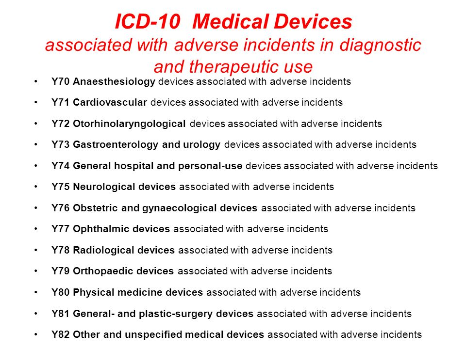 ICD-10 Medical Devices associated with adverse incidents in diagnostic and therapeutic use