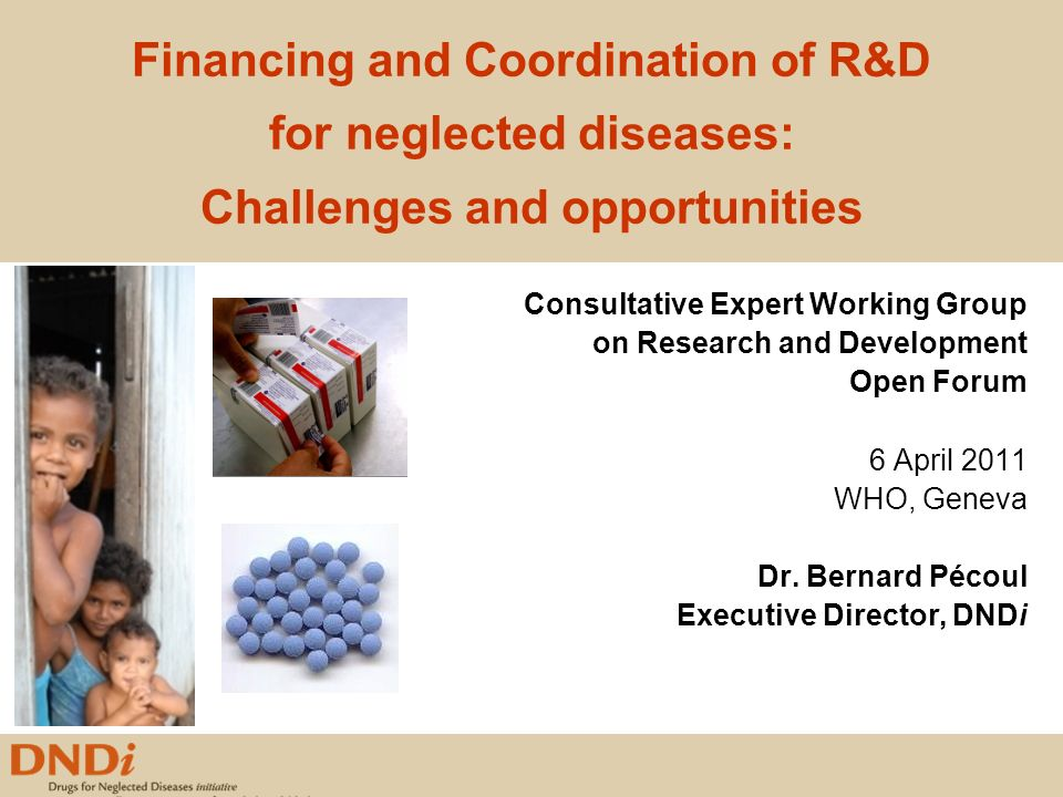 Financing and Coordination of R&D for neglected diseases: Challenges and opportunities
