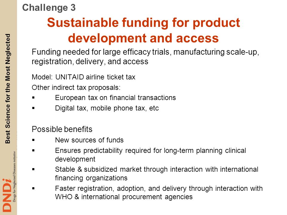 Sustainable funding for product development and access