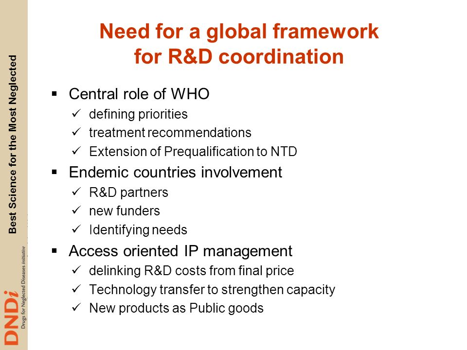 Need for a global framework for R&D coordination