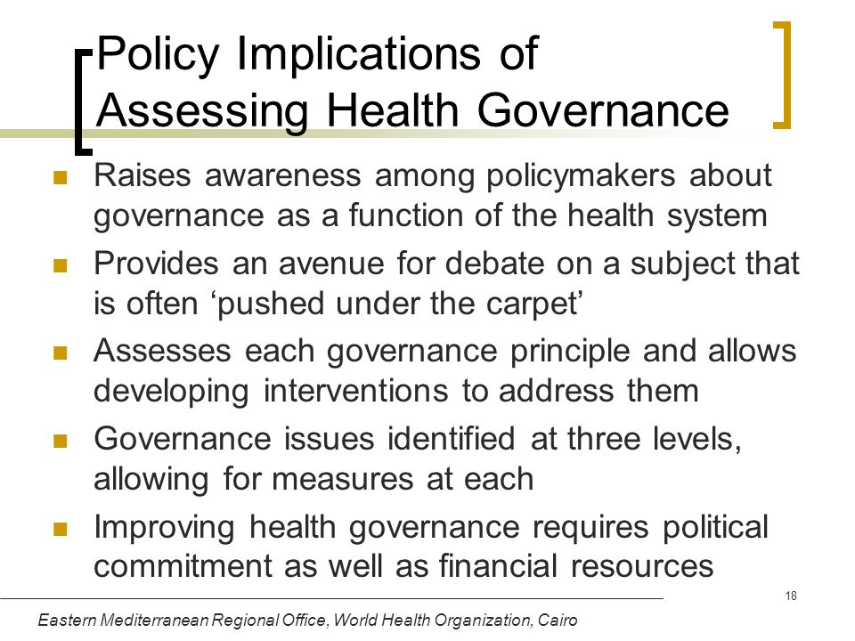 Policy Implications of Assessing Health Governance