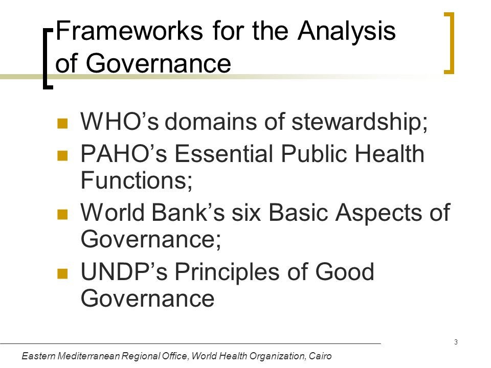 Frameworks for the Analysis of Governance