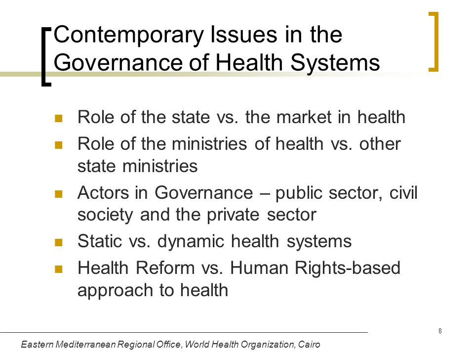 Contemporary Issues in the Governance of Health Systems