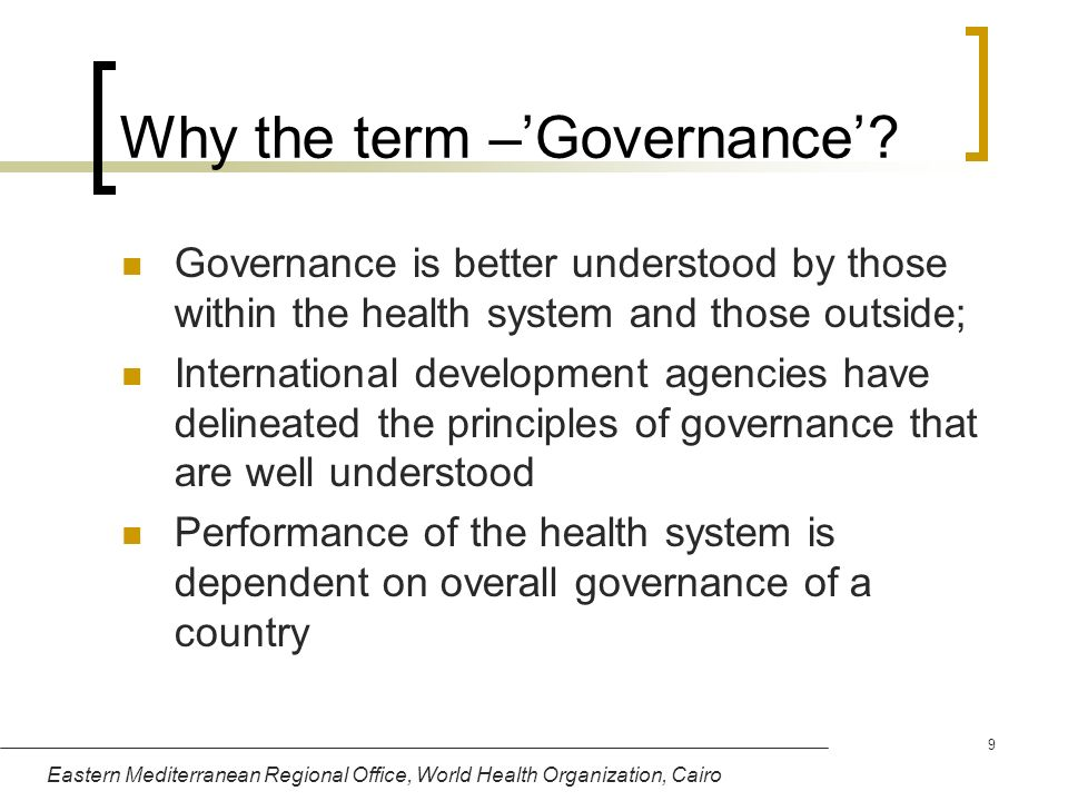 Why the term –'Governance'
