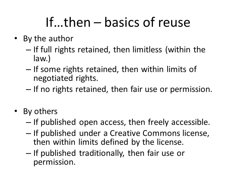 If…then – basics of reuse