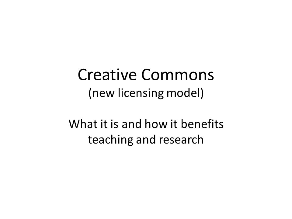 Creative Commons (new licensing model)