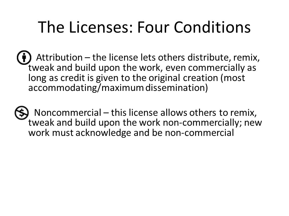 The Licenses: Four Conditions