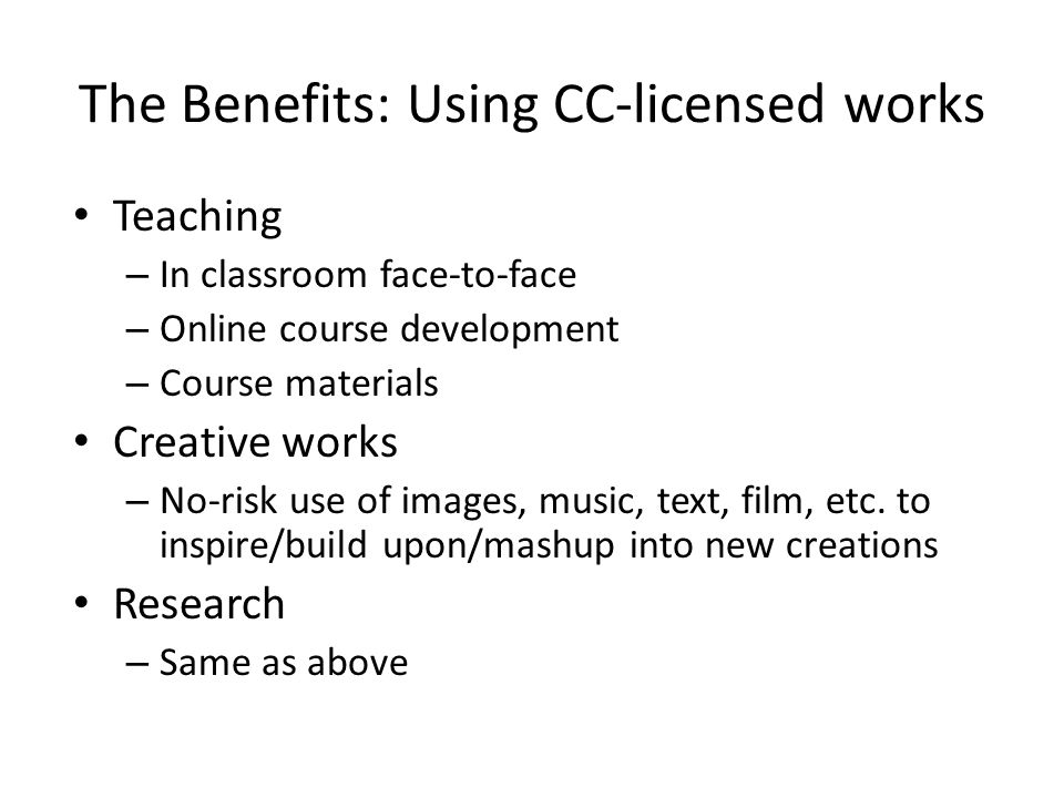 The Benefits: Using CC-licensed works