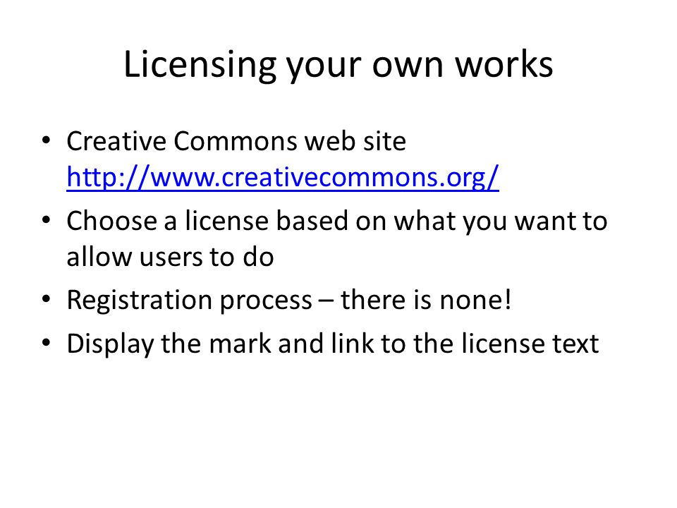 Licensing your own works