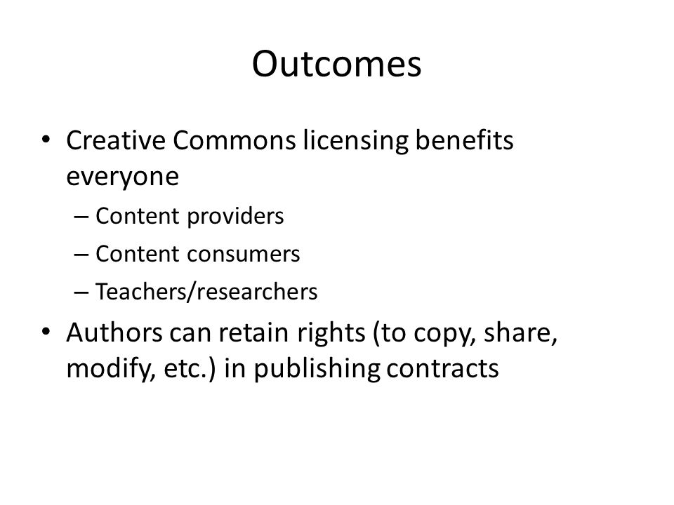 Outcomes Creative Commons licensing benefits everyone