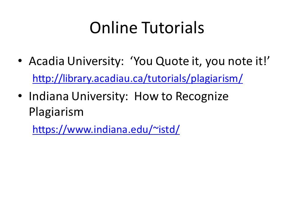 Online Tutorials Acadia University: 'You Quote it, you note it!'