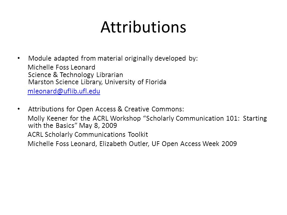 Attributions Module adapted from material originally developed by: