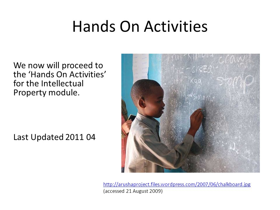 Hands On ActivitiesWe now will proceed to the 'Hands On Activities' for the Intellectual Property module.
